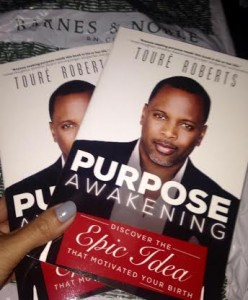 Purpose Awakening Toure Roberts